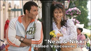 """""""Neal & Nikki,"""" filmed in Vancouver, 2005"""
