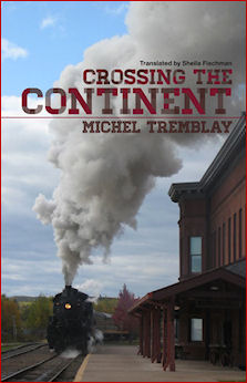 "Image: cover of ""Crossing the Continent"" by Michel Tremblay"