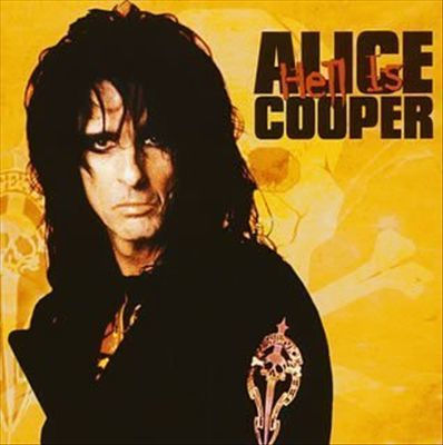 Album cover - Hell is Alice Cooper